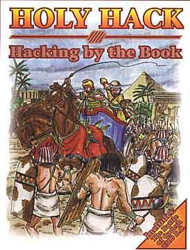 Holy Hack: Hacking by the Book Rules for Biblical Wars