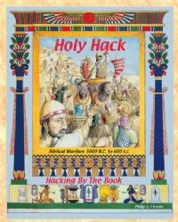 2nd Edition Holy Hack: Hacking by the Book Rules for Biblical Wars